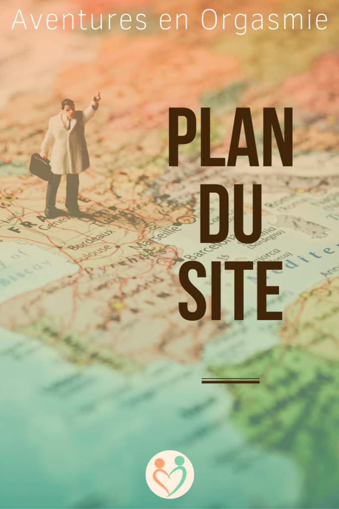 plan du site, sitemap, google map, trouver directement les articles qui vous intéressent, accès immédiat, recherche