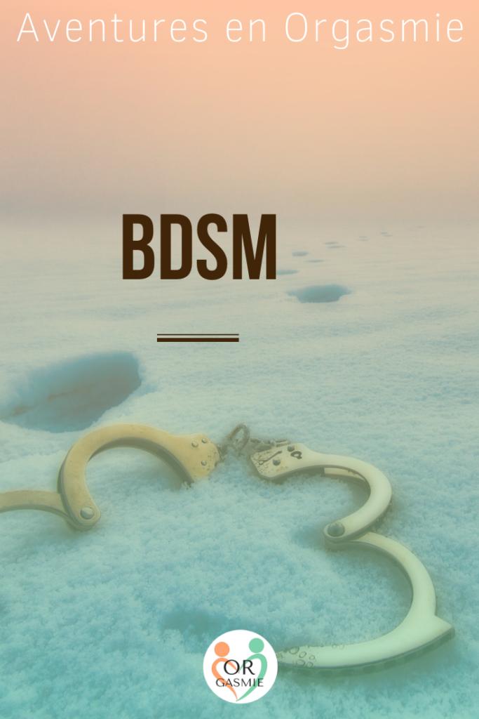bdsm, bondage, domination, soumission, sado-masochiste, fouet, menottes, yeux bandés