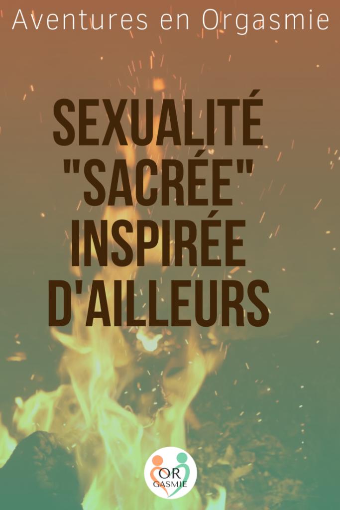 sexualité sacrée inspirée d'ailleurs, tao, tantra, massage tantrique, énergie sexuelle yin yang, asie, hindouiste, sanskrit